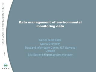 Data management of environmental monitoring data