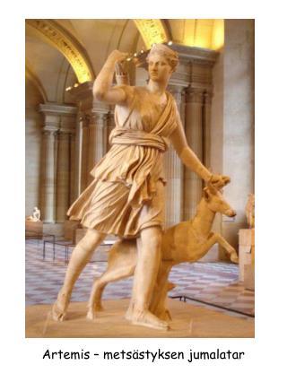 Artemis � mets�styksen jumalatar