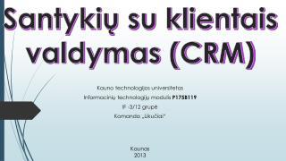 Santykių su klientais valdymas (CRM)