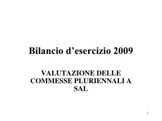 Bilancio d�esercizio 2009