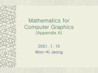 Mathematics for  Computer Graphics Appendix A