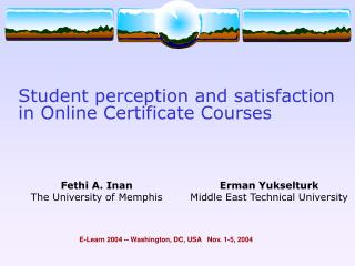 Student perception and satisfaction in Online Certificate Courses