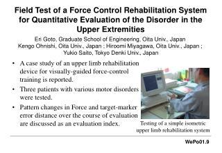 Testing of a simple isometric upper limb rehabilitation system