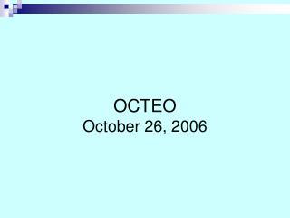 OCTEO October 26, 2006