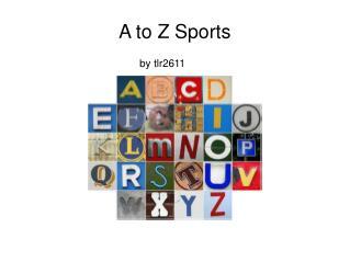 A to Z Sports