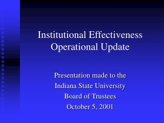 Institutional Effectiveness Operational Update
