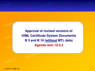 Approval of revised versions of  OIML Certificate System Documents
