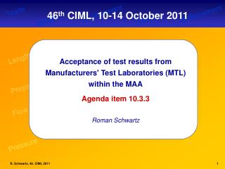 Acceptance of test results from Manufacturers' Test Laboratories (MTL) within the MAA