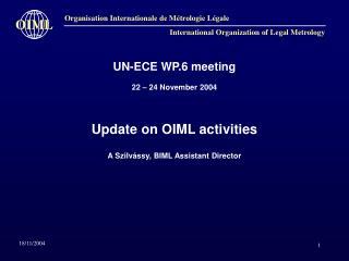 UN-ECE WP.6 meeting  22 – 24 November 2004