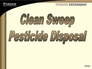 Clean Sweep Pesticide Disposal