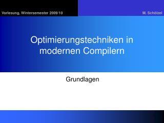 Optimierungstechniken in modernen Compilern