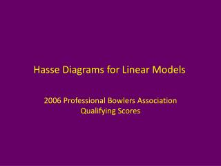 Hasse Diagrams for Linear Models