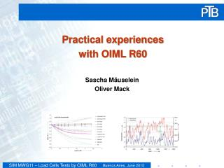 Practical experiences with OIML R60