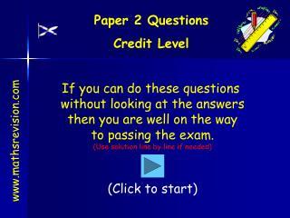 Paper 2 Questions Credit Level