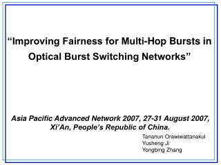 �Improving Fairness for Multi-Hop Bursts in  Optical Burst Switching Networks�