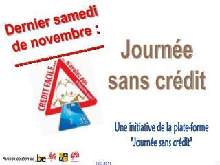 """Une initiative de la plate-forme  """"Journée sans crédit"""""""