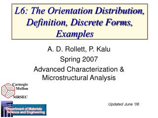 L6: The Orientation Distribution, Definition, Discrete Forms, Examples