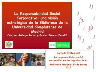 Jornada Profesional  La responsabilidad social corporativa en las organizaciones