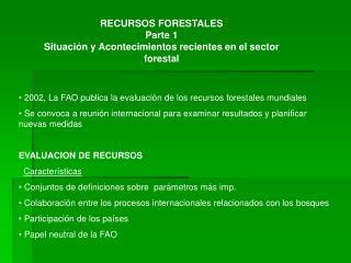 2002, La FAO publica la evaluación de los recursos forestales mundiales