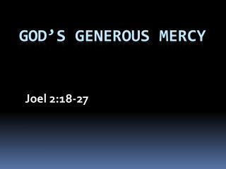 God's Generous Mercy