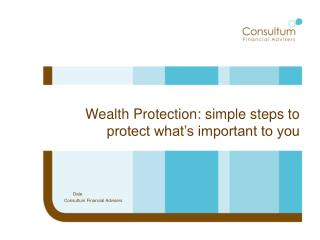 Wealth Protection: simple steps to protect what's important to you