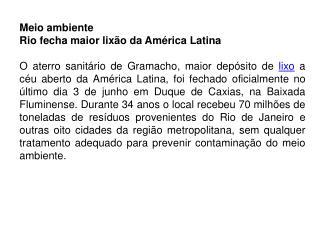 Meio  ambiente  Rio  fecha maior lixão da América Latina