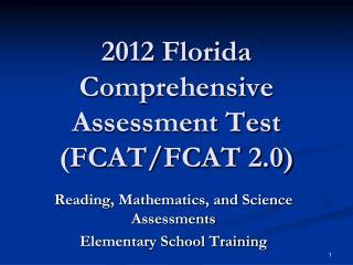 2012 Florida Comprehensive Assessment Test (FCAT/FCAT 2.0)