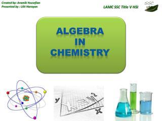 Algebra   In  Chemistry