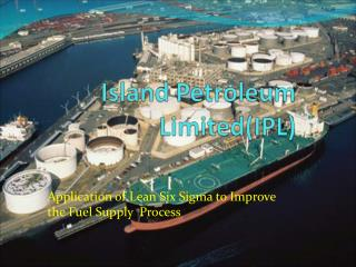 Island Petroleum Limited(IPL)