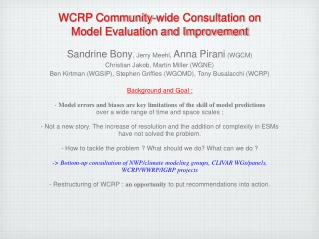WCRP Community-wide Consultation on Model Evaluation and Improvement
