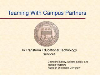 Teaming With Campus Partners