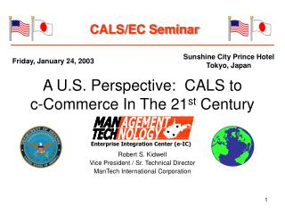 A U.S. Perspective:  CALS to  c-Commerce In The 21 st  Century