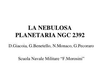 LA NEBULOSA PLANETARIA NGC 2392