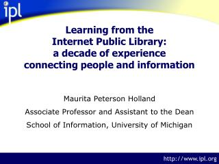 Maurita Peterson Holland Associate Professor and Assistant to the Dean