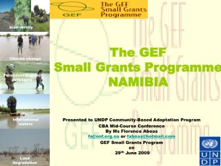 The GEF  Small Grants Programme NAMIBIA