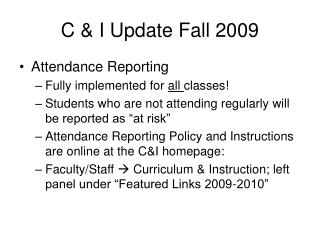 C & I Update Fall 2009
