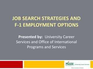 Job Search Strategies and          F-1 Employment Options