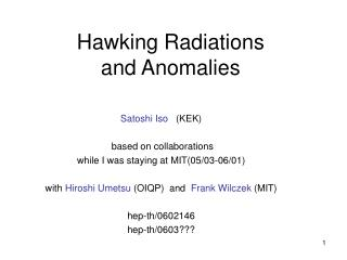Hawking Radiations  and Anomalies