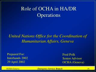 Role of OCHA in HA/DR Operations