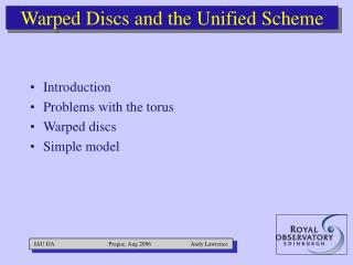 Warped Discs and the Unified Scheme
