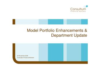 Model Portfolio Enhancements & Department Update