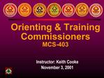 Orienting  Training Commissioners MCS-403