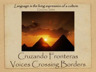 Cruzando Fronteras Voices Crossing Borders