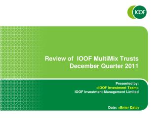 Review of  IOOF MultiMix Trusts December Quarter 2011