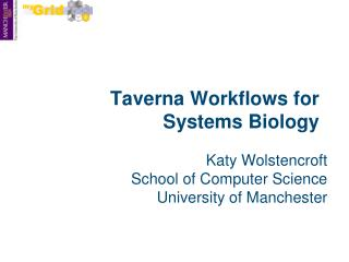 Taverna Workflows for Systems Biology