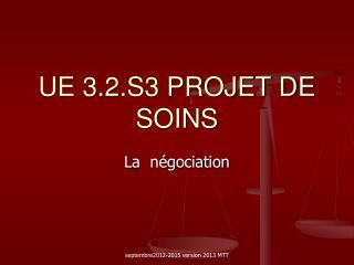 UE 3.2.S3 PROJET DE SOINS