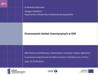 Finansowanie działań inwestycyjnych w  OIiP