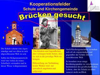 Kooperationsfelder  Schule und Kirchengemeinde