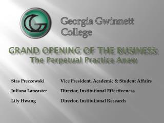 Grand opening of the business:  The Perpetual Practice Anew