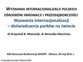 dr Krzysztof B. Matusiak, dr Berenika Marciniec